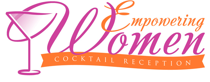 Annual Empowering Women Cocktail Reception